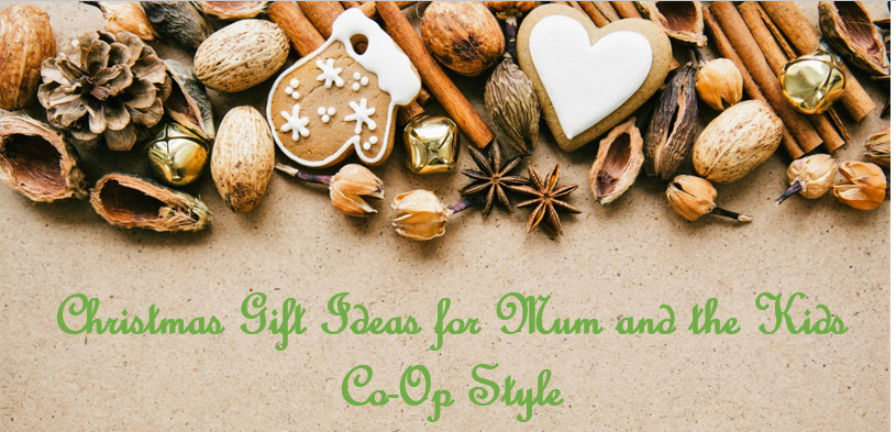 Christmas Gift Ideas for Mum and the Kids